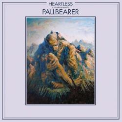 Pallbearer - Heartless (2Lp) Nuclear Blast